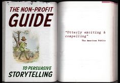 The Non-Profit Marketing Guide to Persuasive Storytelling