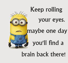 Colorado Springs Funny Minions AM, Tuesday July 2016 PDT) - 33 pics - Minion Quotes Funny Minion Memes, Minions Quotes, Funny Jokes, Minion Sayings, Minion Pictures, Funny Pictures, Funny Shit, Funny Stuff, Minions Love
