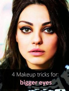 4 Makeup Tricks for Bigger Eyes - We have all seen those pictures of stars with and without makeup, professional makeup artists can make miracles with their eyes, so what's their secrets and how can they make average sized eyes look luminous and wide open. Moreover after living many years in Asia, where girls are professional on making their eyes look bigger (don't be afraid of using false eyelashes and mascara), I came up with a few tips...