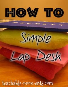 Teachable {MOM}ents: How To - Make Simple Lap Desk (using old tv tray!)