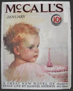 1925 McCall's Magazine Cover ~ Neysa McMein ~ Baby's First Birthday, Vintage Magazine Covers Baby First Birthday, Happy Birthday, Magazine Art, Magazine Covers, Poster Pictures, Great Life, Baby Art, Vintage Children, Beautiful Babies