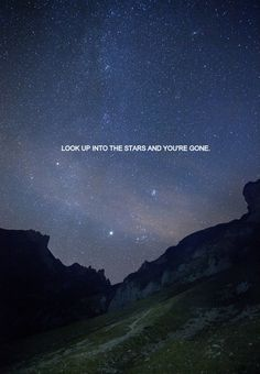 Lessons Learned In Life Look At The Stars Each Night Quotes