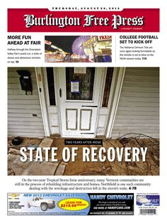 Tropical Storm Irene - two years later - in today's Free Press www.burlingtonfreepress.com