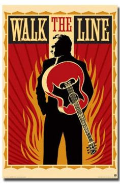 Walk The Line -  always loved this poster