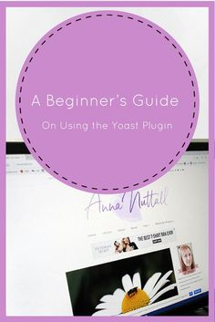 A Beginner's Guide On Using the Yoast Plugin