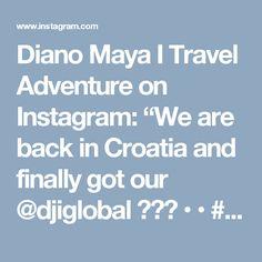 "Diano Maya I Travel Adventure on Instagram: ""We are back in Croatia and finally got our @djiglobal 🎉🎉🎉 • • #croatia #croatiafulloflife #vis #islandvis #sea #drone #mavicpro #blue…"""