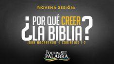 """John MacArthur - """"¿Por qué Creer la Biblia?"""""""