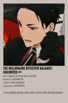 the millionaire detective balance : unlimited (daisuke kambe) Anime Schedule, Detective, Anime Suggestions, Animes To Watch, Anime Titles, Anime Reccomendations, Anime Backgrounds Wallpapers, Movie Covers, Minimalist Poster