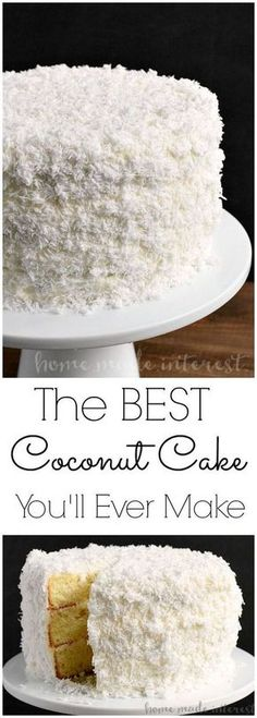 The Best Coconut Cake You'll Ever Make | Cake And Food Recipe