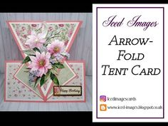 Fancy Fold Cards, Folded Cards, Interactive Cards, Shaped Cards, Tent Cards, Stamping Up Cards, Card Making Techniques, Card Tutorials, Pop Up Cards