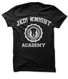Jedi Knight Academy. Star Wars Tshirt. Yup, need this too. I want this t shirt so badly