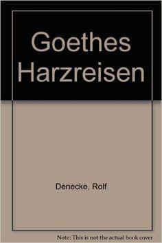 """Dr. Rolf Denecke schreibt in seinem Buch """"Goethes Harzreisen"""": """"Das Gebirge, insbesondere der Brocken, versprach jene eindringliche Begegnung mit der Natur, die sich der Dichter in seinem derzeitigen Seelenzustand wünschte und der er auch unausweichlich bedurfte""""."""