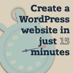 Don't be afraid to create a Wordpress website. I'm going to show you how to setup in 15 minutes a WordPress website without having to know how to code.