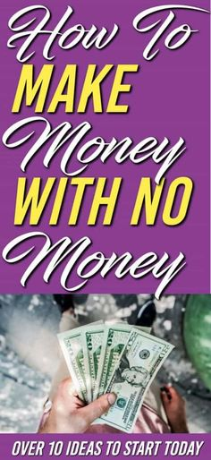 Need ways to make money using what you already have? There 10+ ways show you how to make extra with no money. | Make extra money | how to make money with no money