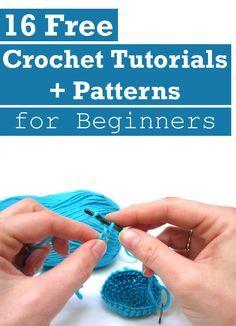 16 Free Crochet Tutorials + Patterns for Beginners