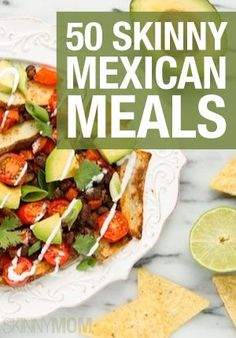 Enjoy Mexican night in your house without the extra calories!