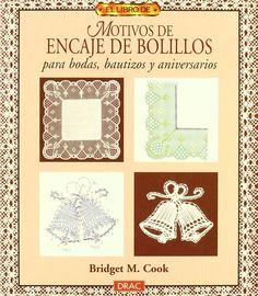 Motivos de Encaje de Bolillos para Bodas, Bautizos y Aniversarios by BRIDGET COOK