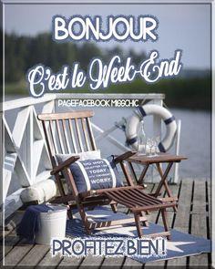 Bon Weekend, Outdoor Chairs, Outdoor Furniture, Outdoor Decor, Bon Mardi, Happy Friendship Day, Cool Stuff, Messages, Facebook