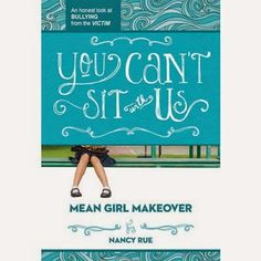 First Time Mommy Adventures: You Can't Sit With Us Mean Girl Makeover (Book Rev...