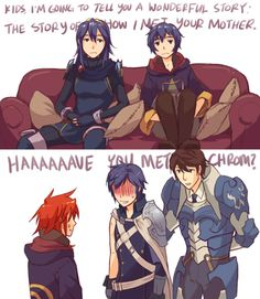 FEA x HIMYM crossover Chrom, Frederick, Lucina, Morgan, female Avatar LOL YEP THAT IS LITERALLY HOW CHROM MET THEIR MOTHER XDXD