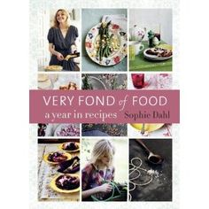 Very Fond of Food: A Year in Recipes #cookbook