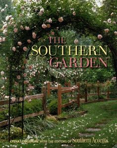Great Gardening for Southerners by Southern Accents Magazine