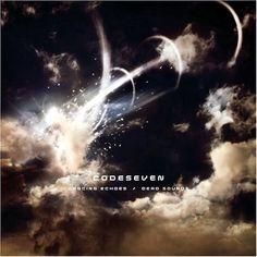 Codeseven - 2004 - Dancing Echoes Dead Sounds