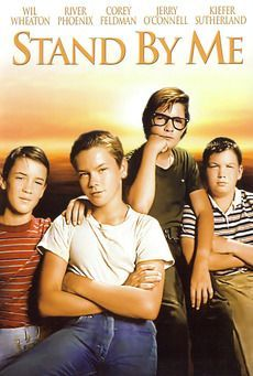Stand by Me (1986) 89 min - Adventure   Drama 12year olds go on an adventure, what better than this
