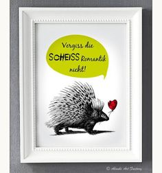 Witziges Typo Poster für Anti-Romantiker / funny artprint with hedgehog made by Abouki via DaWanda.com