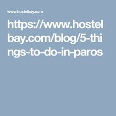Paros is among the most popular Cycladic islands, attracting thousands of visitors every summer. The things you can do and see on this island will make your vacations amazing! Paros, Beautiful Islands, Things To Do, Blog, Things To Make, Blogging