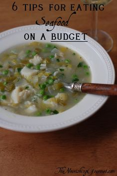 6 tips for eating seafood on a budget.  http://www.thenourishinggourmet.com/2013/03/6-tips-for-eating-seafood-on-a-budget.html