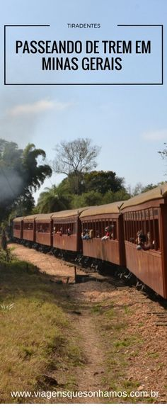 Tudo sobre o passeio de trem Maria Fumaça entre  as cidades históricas de São João Del Rei e Tiradentes em Minas Gerais