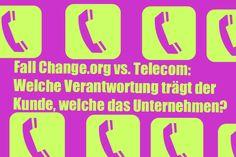 verrüoctes Huhn: Fall Change.org vs. Telecom: Welche Verantwortung trägt der Kunde, welche das Unternehmen?