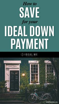 How To Save For Your Ideal Down Payment - Taking the plunge into homeownership but a little overwhelmed. Our savings expert will teach everything you need to know about saving for a down payment.