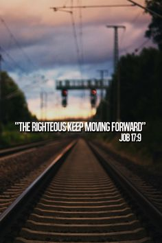 "Job 17:9  ""Yet the righteous holds to his way, and he who has clean hands grows stronger and stronger."""