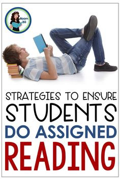 How do you get your middle and high school students to do their assigned reading? Room 213 shares the strategies she uses to get her kids reading.
