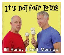 "Bill Harley and Keith Munslow to release ""It's Not Fair to Me"""