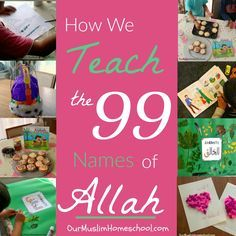 How to Teach the 99 names of Allah Muslim Homeschool