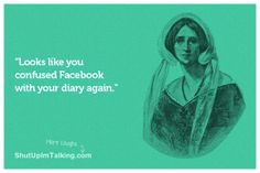 Facebook is not your Diary
