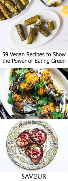 Saveur:  OUR 59 FAVORITE VEGAN RECIPES TO SHOWCASE THE POWER OF EATING GREEN Live your best (plant-based) life.