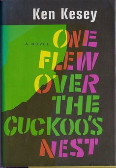 BANNED: One Flew Over The Cuckoo's Nest, by Ken Kesey, 1962