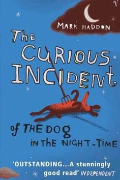 """The Curious Incident of the Dog in the Night-Time, Mark Haddon """"It was seven minutes after midnight. The dog was lying on the grass in the middle of the lawn in front of Mrs Shears' house. Its eyes were closed."""""""