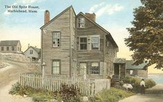 The Old Spite House of Marblehead, Massachusetts in 1912