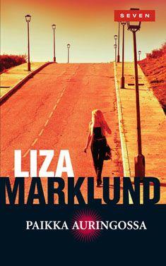 Liza Marklund: Paikka auringossa