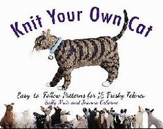 @Overstock - Cat lovers, rejoice! It`s the highly anticipated follow-up book to Knit Your Own Dog. With easy-to-follow instructions for 16 distinct felines, Knit Your Own Cat is the irresistible guide to knitting the pet you`ve always wanted....http://www.overstock.com/Books-Movies-Music-Games/Knit-Your-Own-Cat-Paperback/6293115/product.html?CID=214117 $10.07