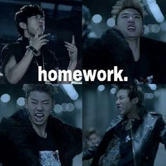 Umm sorry professor. I didn't do my homework cuz I was too busy obsessing over BAP