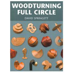 Woodturning Full Circle by David Springett