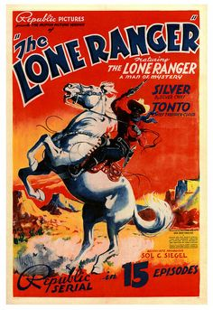 The Lone Ranger (Republic, Stock One Sheet X With his faithful companion, Tonto, the masked Lone Ranger makes his cinema. Western Film, Old Western Movies, Cowboy Western, Cowboy Art, Western Art, Comics Vintage, Posters Vintage, Old Movies, Vintage Movies