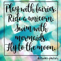 #fairy #unicorn #mermaid #moon #dream #thelazyfactory #quotes