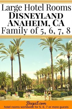 Kid-friendly Anaheim Hotels near Disneyland California, with large rooms or suites to accommodate a family of or Near Disneyland and Universal. Resorts, apartment hotels, budget options included, with cribs and kitchens. Best Disneyland Hotels, Disneyland Trip, Disneyland Resort, Disney Vacations, Disney Trips, California Kids, Disneyland California, Visit California, California Travel